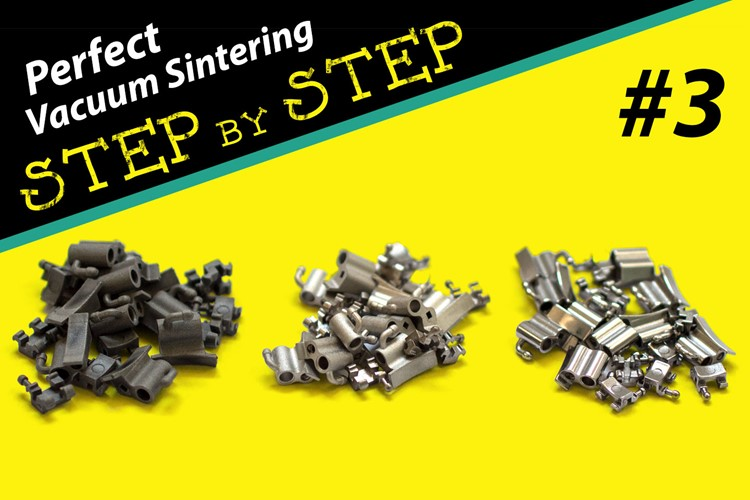 Perfect vacuum sintering step by step #3